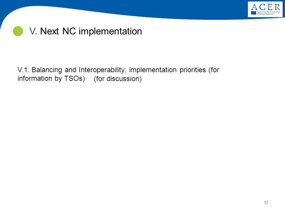 17 V. Next NC implementation V.1.
