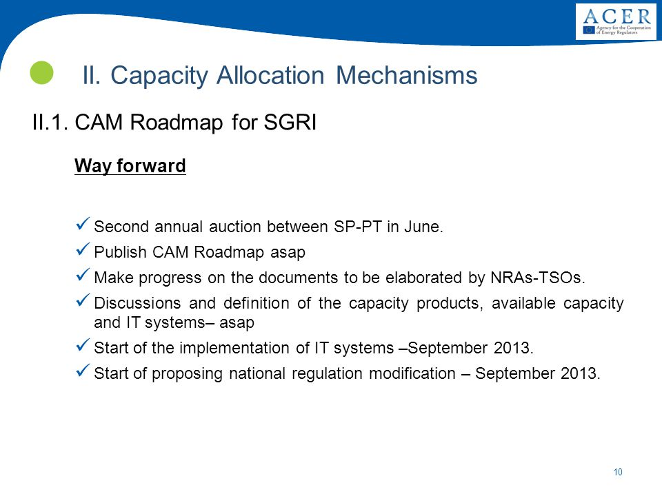 10 II. Capacity Allocation Mechanisms II.1.