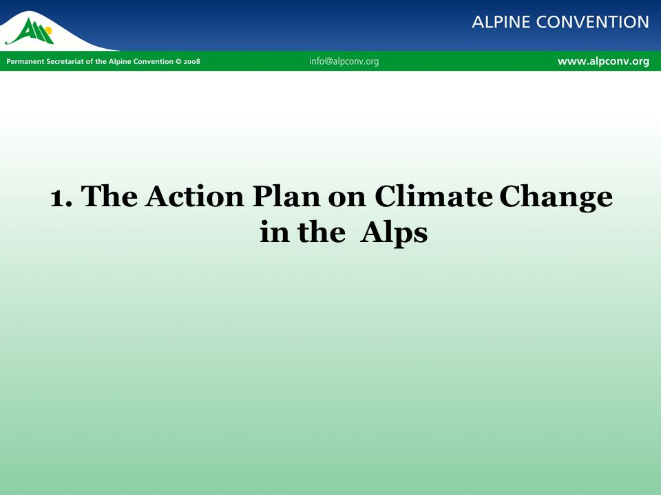 1. The Action Plan on Climate Change in the Alps