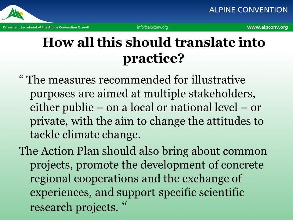 Content 26 pages, 3 parts strategy (Mitigation, Adaptation, Awareness raising) 9 thematic sectors : Agriculture, Biodiversity, Energy, Forestry, Land mangement, Tourism, Transports, Water, Public awareness.