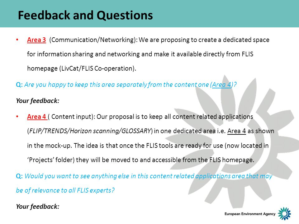 Feedback and Questions Area 3 (Communication/Networking): We are proposing to create a dedicated space for information sharing and networking and make it available directly from FLIS homepage (LivCat/FLIS Co-operation).