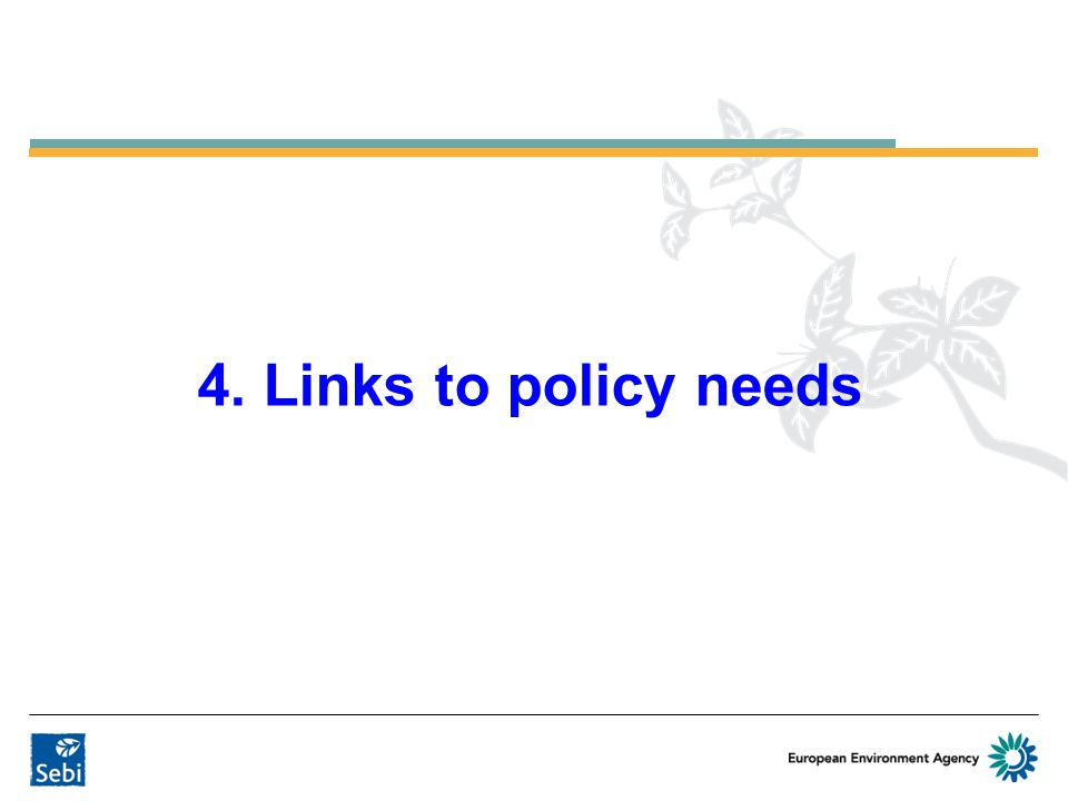 4. Links to policy needs