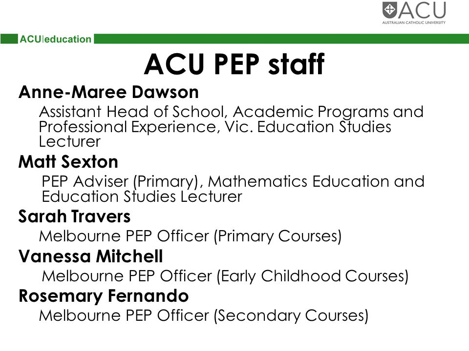 ACU PEP staff Anne-Maree Dawson Assistant Head of School, Academic Programs and Professional Experience, Vic.