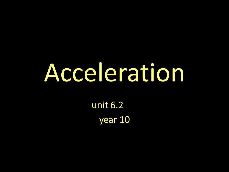 Acceleration unit 6.2 year 10
