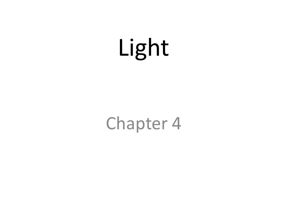 Light Chapter 4