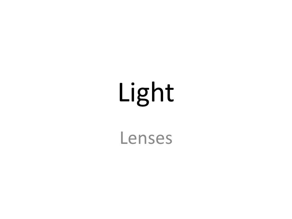 Light Lenses