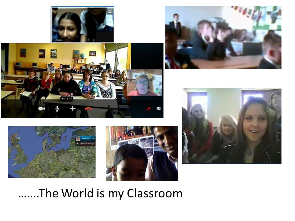 …….The World is my Classroom