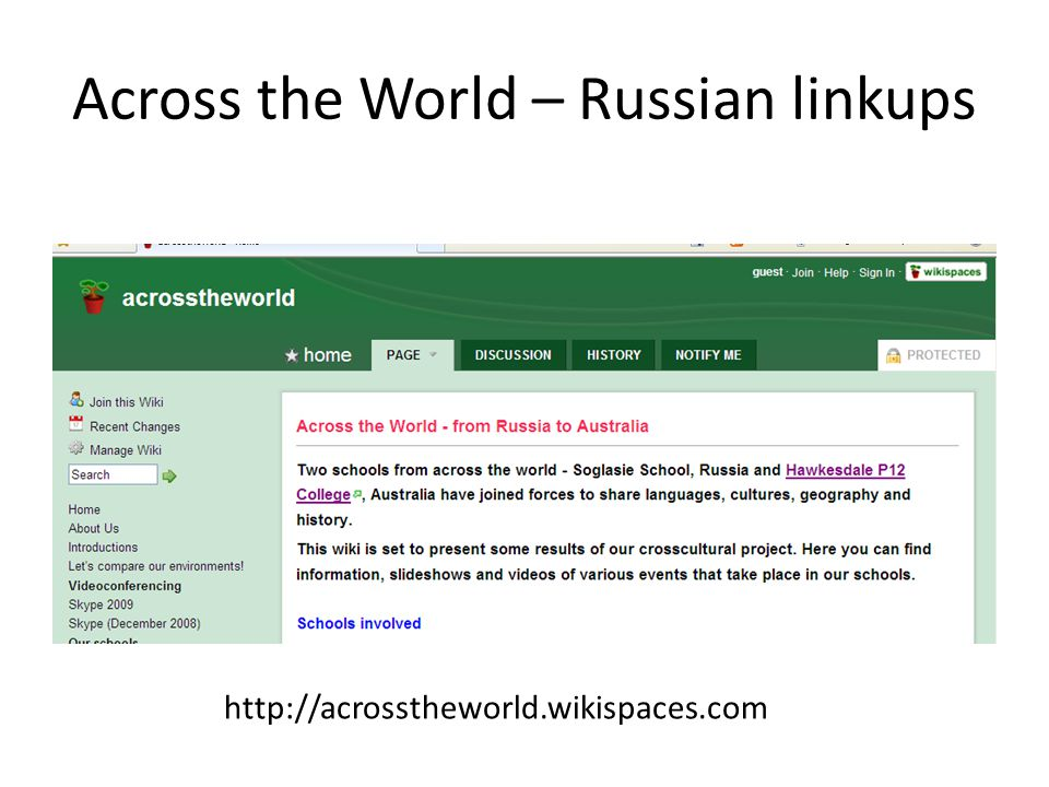 Across the World – Russian linkups http://acrosstheworld.wikispaces.com