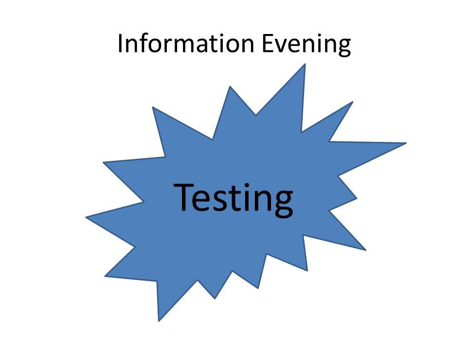 Information Evening Testing