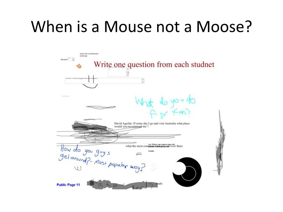 When is a Mouse not a Moose?