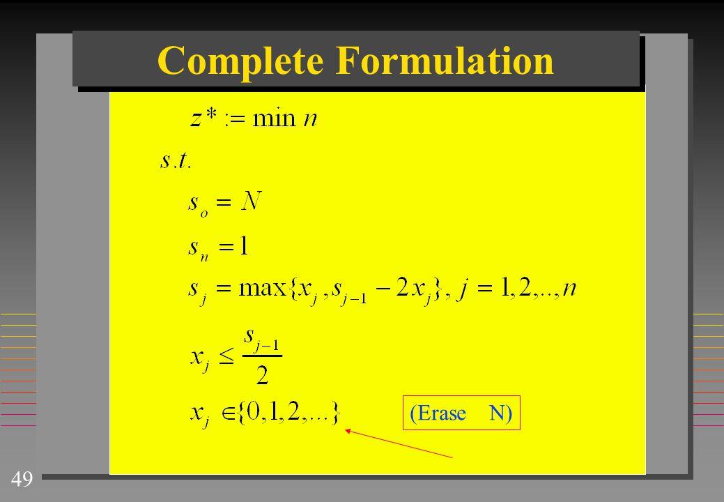 49 Complete Formulation (Erase N)
