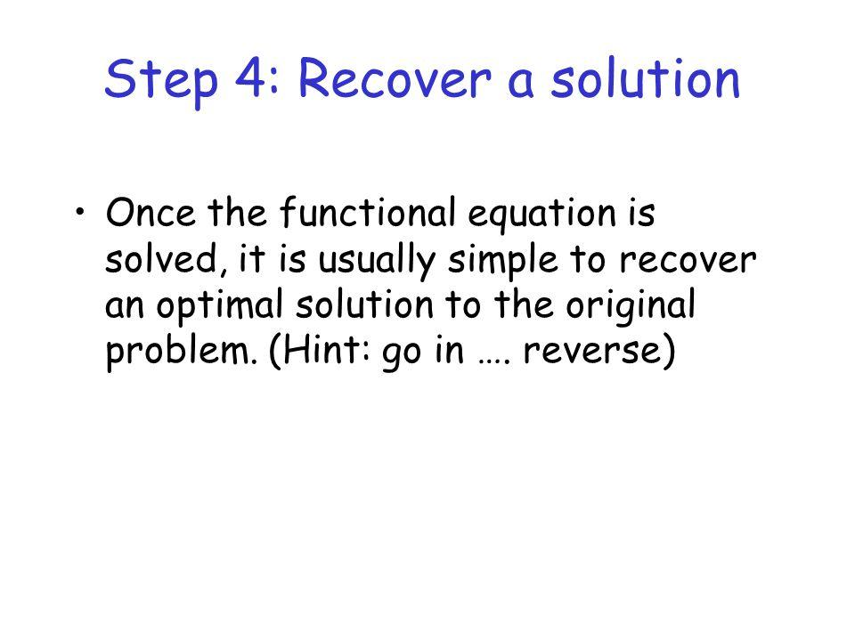 Example (naïve) 1 1 3 D E AB C 1 2 f(A) = 0 (by definition ) f(B) = t(A,B) + f(A) = 3 + 0 = 3 f(C) = t(B,C) + f(B) = 1 + 3 = 4 f(D) = t(B,D) + f(B) = 1 + 3 = 4 f(E) = min {t(C,E) + f(C),t(D,E) + f(D)} = min {1+4,2+4} = 5