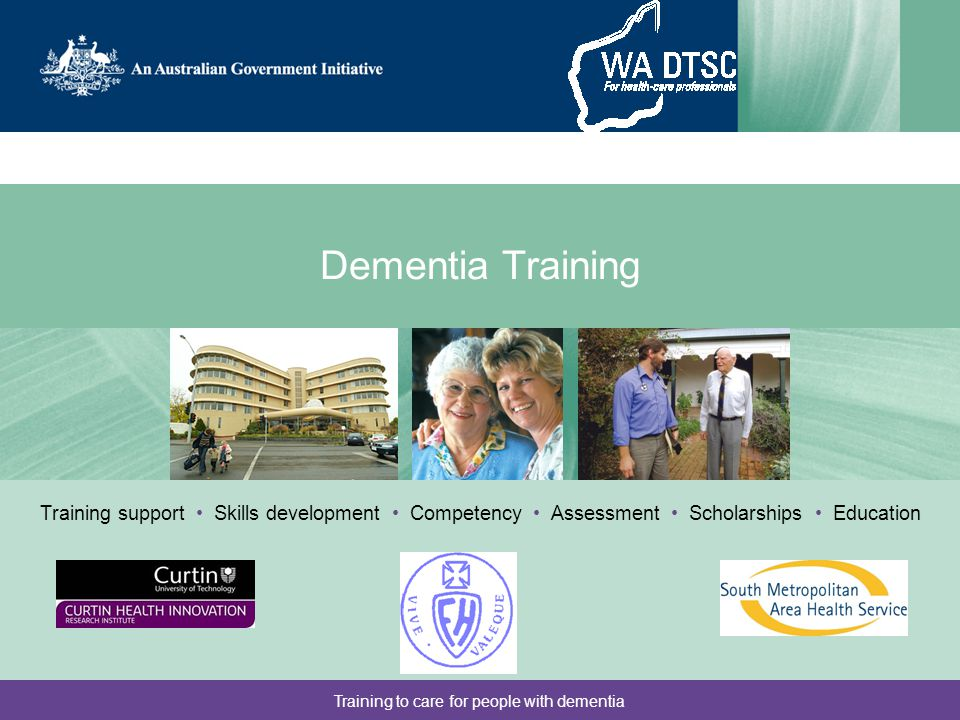 Training to care for people with dementia Assessment form design Front page: –AMT4 (4 questions abbreviated from AMT) –Risk screen: Any evidence of acute onset of confusion and/or combination of risk factors: –Dementia plus either or both depression and abnormal cardiac rhythm –If negative screen, no further assessment required, total assessment time < 1 min