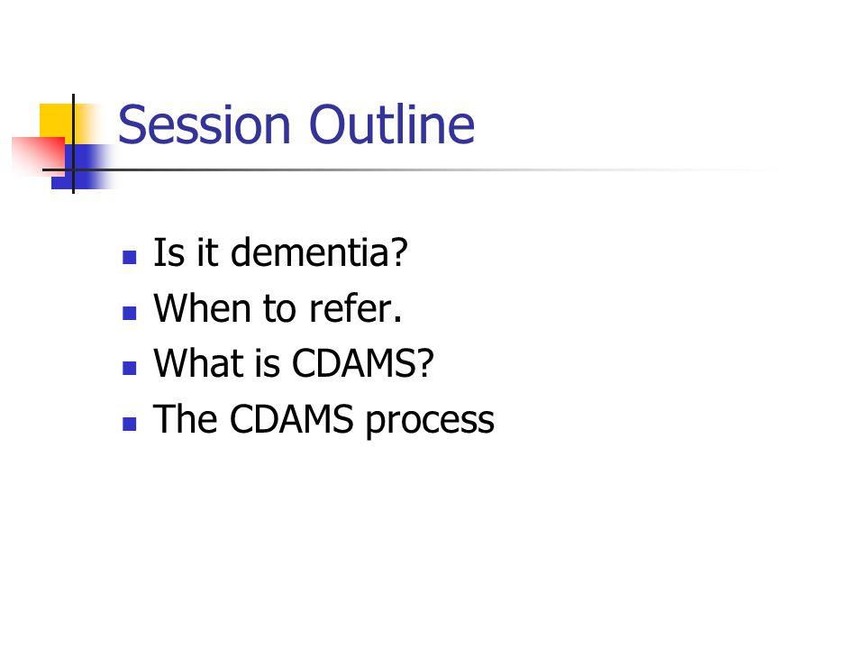 Is it dementia.