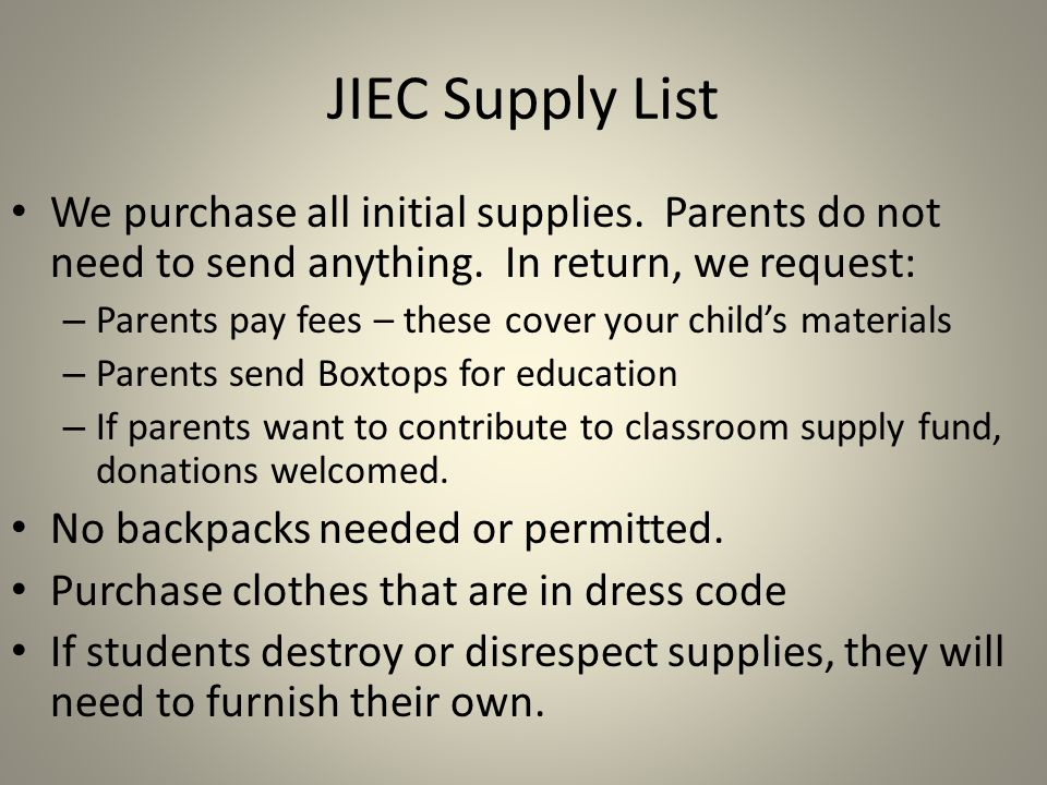 JIEC Supply List We purchase all initial supplies.