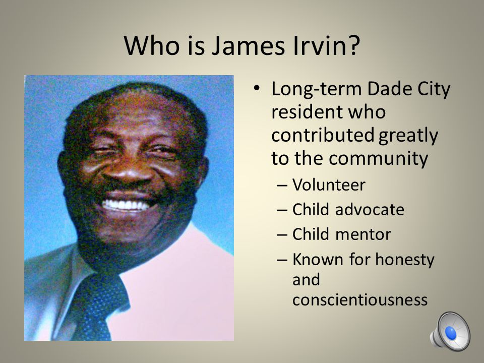 Who is James Irvin.