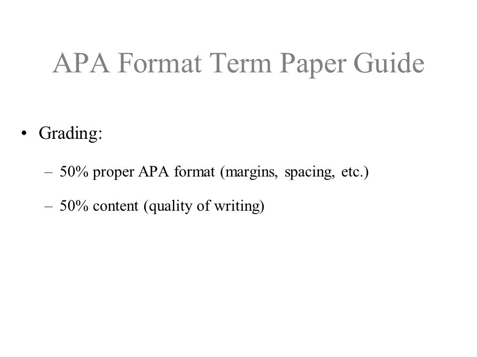 APA Format Term Paper Guide All Embry-Riddle term papers will use the Publication Manual (5 th Edition) of the American Psychological Association (APA) format This handout has been adapted from the Student Guide for Term Papers used by Embry-Riddle's Extended Campus There are also several excellent websites on APA format –http://www.apastyle.org