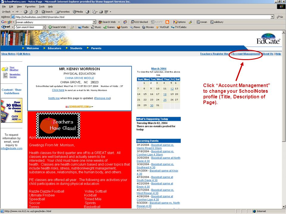 "Click ""Account Management"" to change your SchoolNotes profile (Title, Description of Page)."