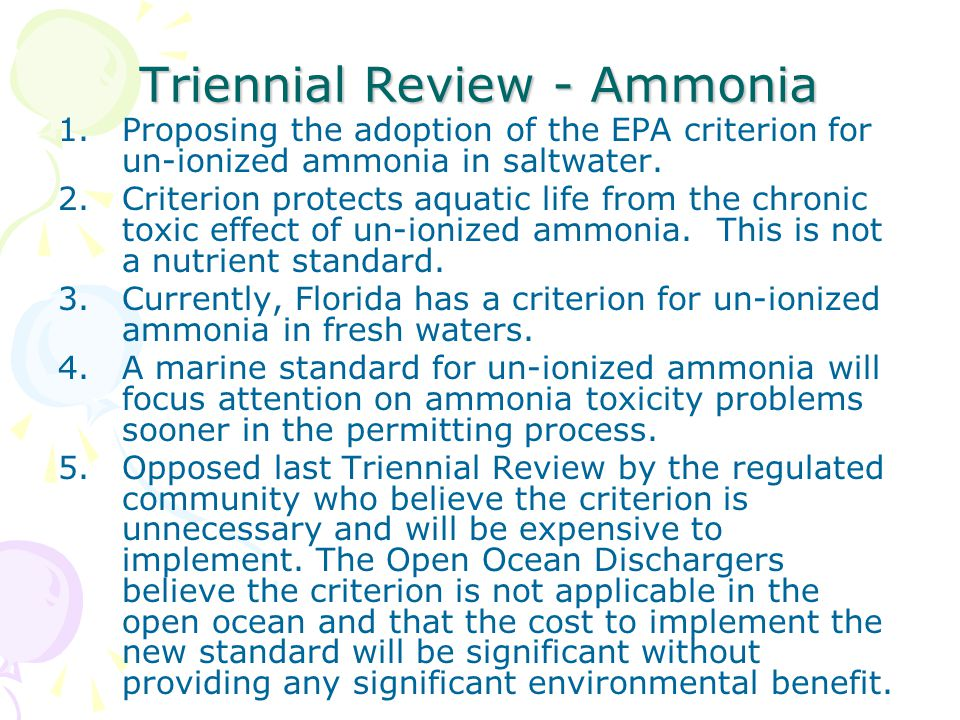 Triennial Review - Ammonia 1.Proposing the adoption of the EPA criterion for un-ionized ammonia in saltwater.