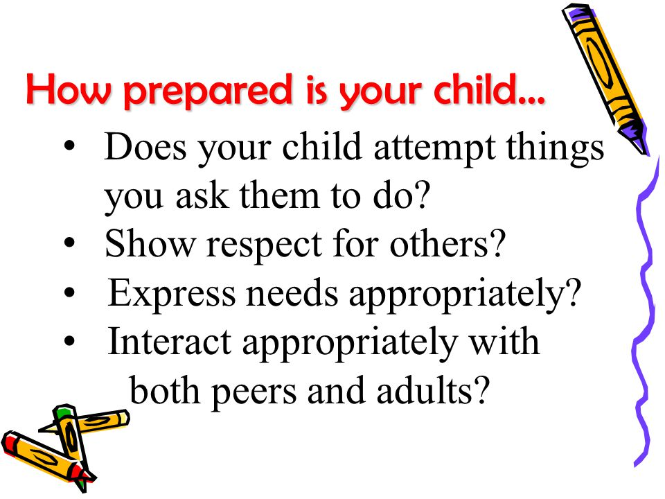 How prepared is your child… Does your child attempt things you ask them to do.