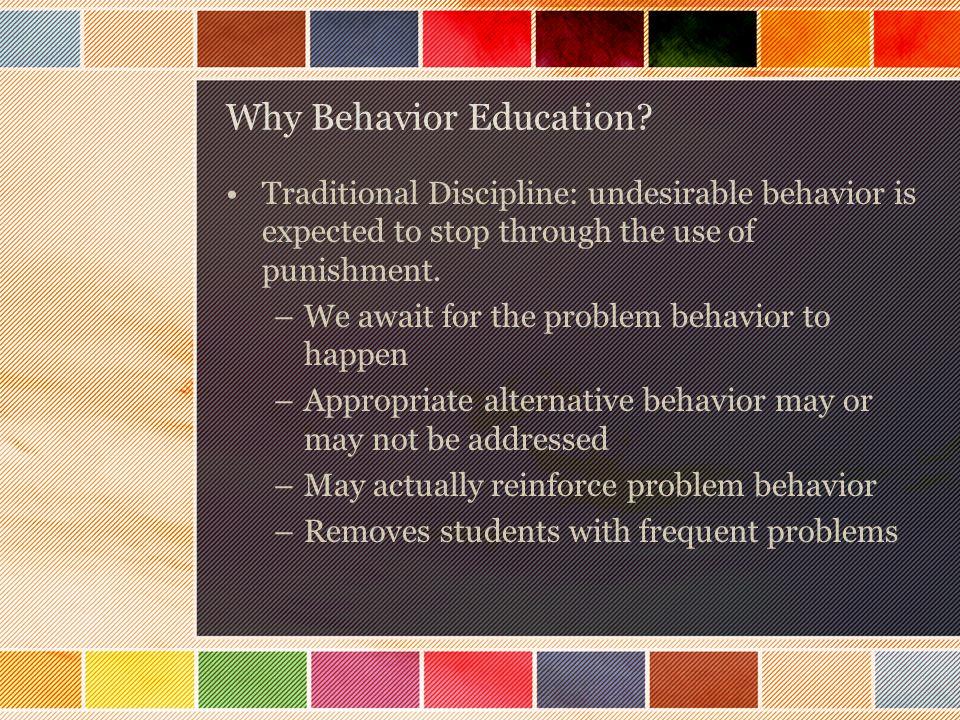 Why Behavior Education.