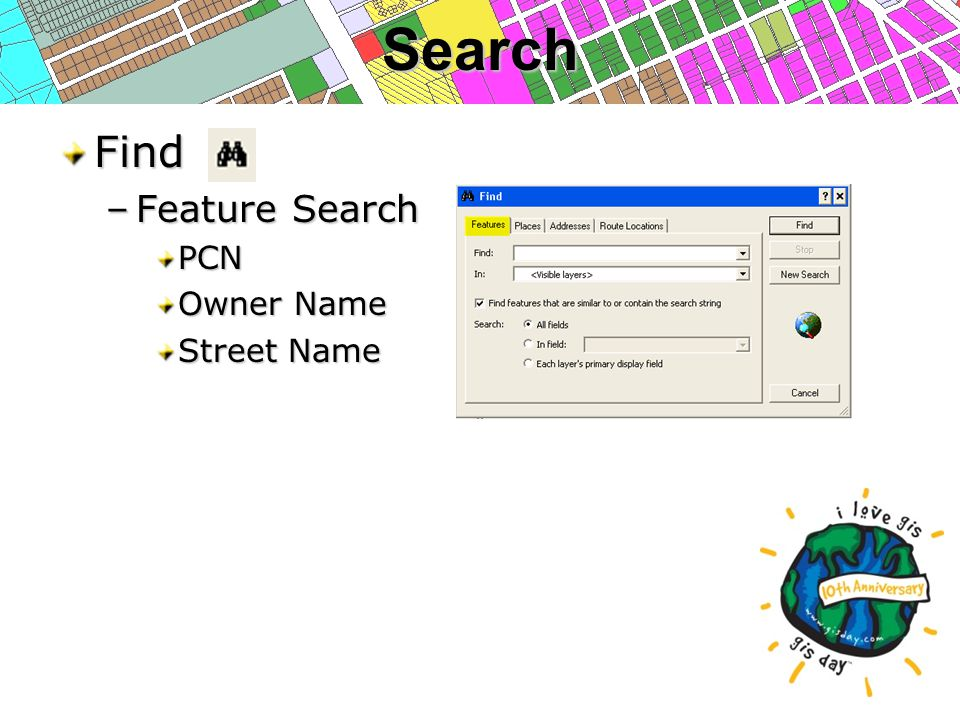 SearchFind –Feature Search PCN Owner Name Street Name