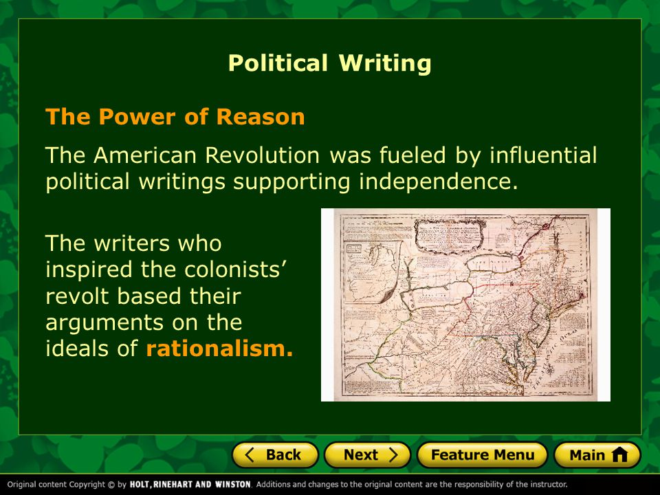 The Power of Reason Political Writing The American Revolution was fueled by influential political writings supporting independence.