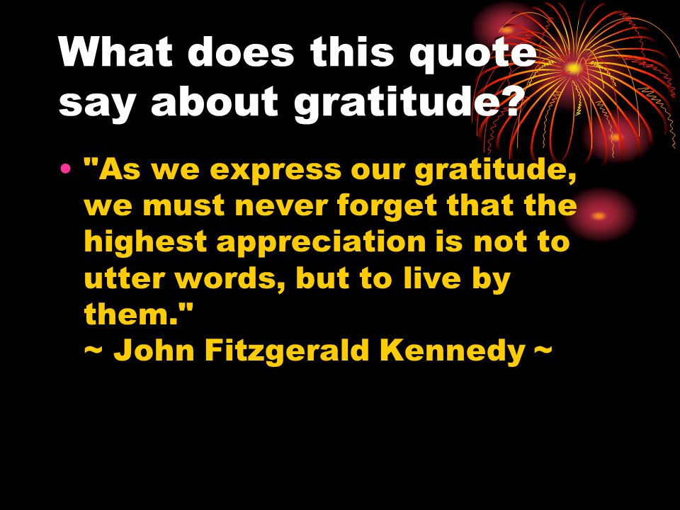 What does this quote say about gratitude.
