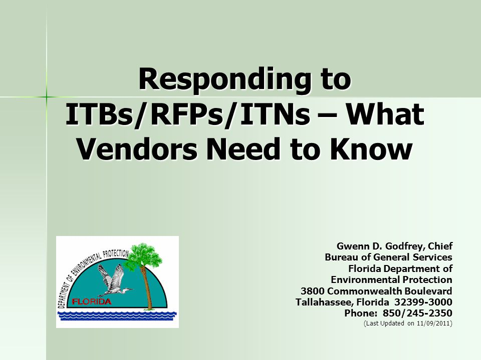 22 Preparing a Response Based on the solicitation type (ITB, RFP, or ITN) the instructions for responding may differ.