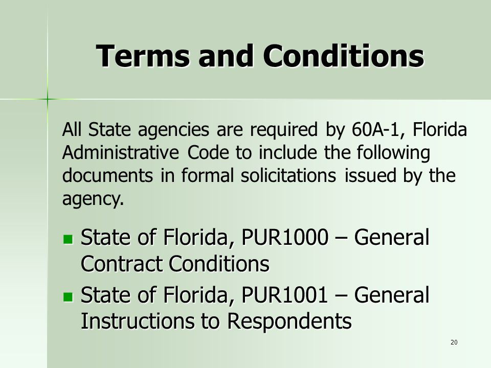 20 Terms and Conditions State of Florida, PUR1000 – General Contract Conditions State of Florida, PUR1000 – General Contract Conditions State of Flori