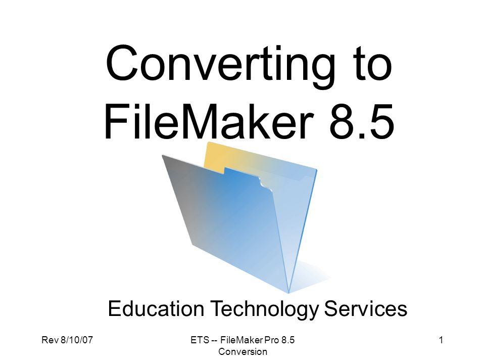Rev 8/10/07ETS -- FileMaker Pro 8.5 Conversion 32 Migration Strategies CONVERSIONREBUILDING  Use FMPro 8.5 to open older doc to convert database to new version  FMPro 8.5 appends the.fp7 file extension to doc  Function and look similar to old database  Create a new database shell in FMPro 8.5  Convert older doc to FMPro 8.5  Import fields, scripts, and data in converted database to a table in shell database
