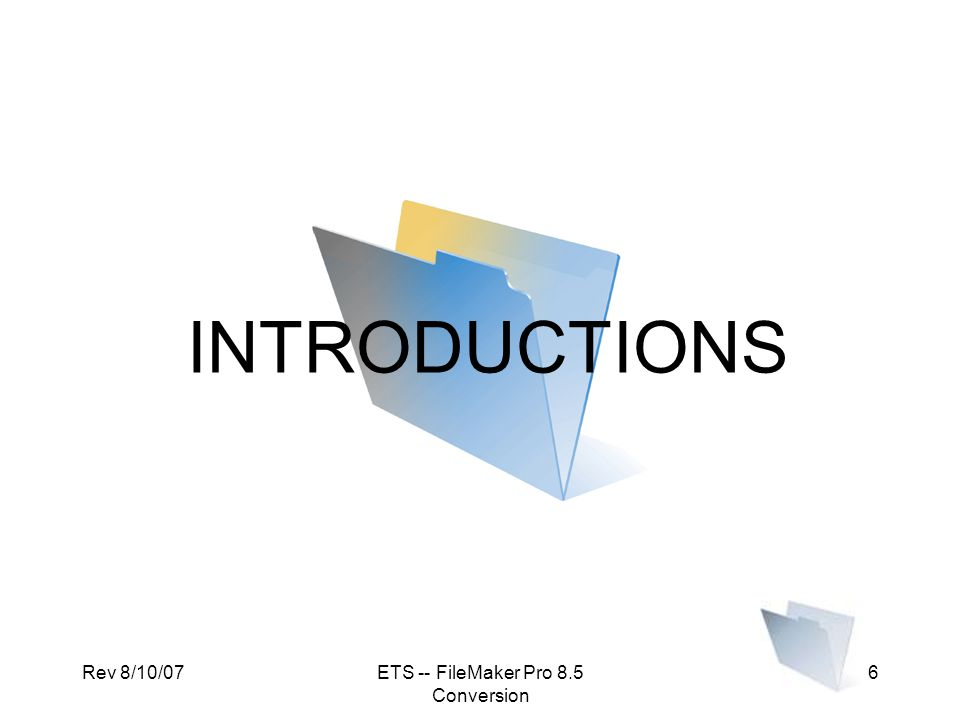 Rev 8/10/07ETS -- FileMaker Pro 8.5 Conversion 87 REFERENCE BASIC VOCABULARY & TERMS