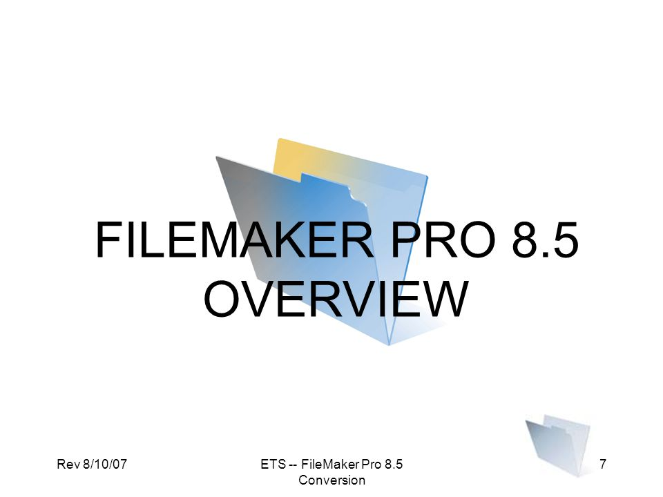 Rev 8/10/07ETS -- FileMaker Pro 8.5 Conversion 68 Tips for Conversion Single File MethodMultiple File Method 1.Close the file and the FM Pro 6 application 2.If your file is hosted on a server, first unhost it, then make a copy and work from the computer where FMPro 8.5 is installed.