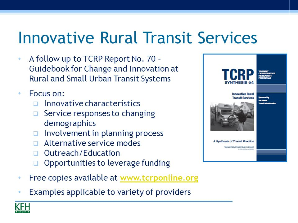 Innovative Rural Transit Services A follow up to TCRP Report No.