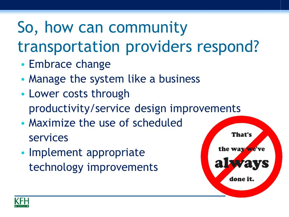 So, how can community transportation providers respond.
