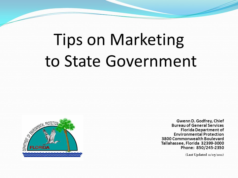 Tips on Marketing to State Government Gwenn D.