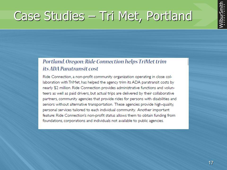 17 Case Studies – Tri Met, Portland