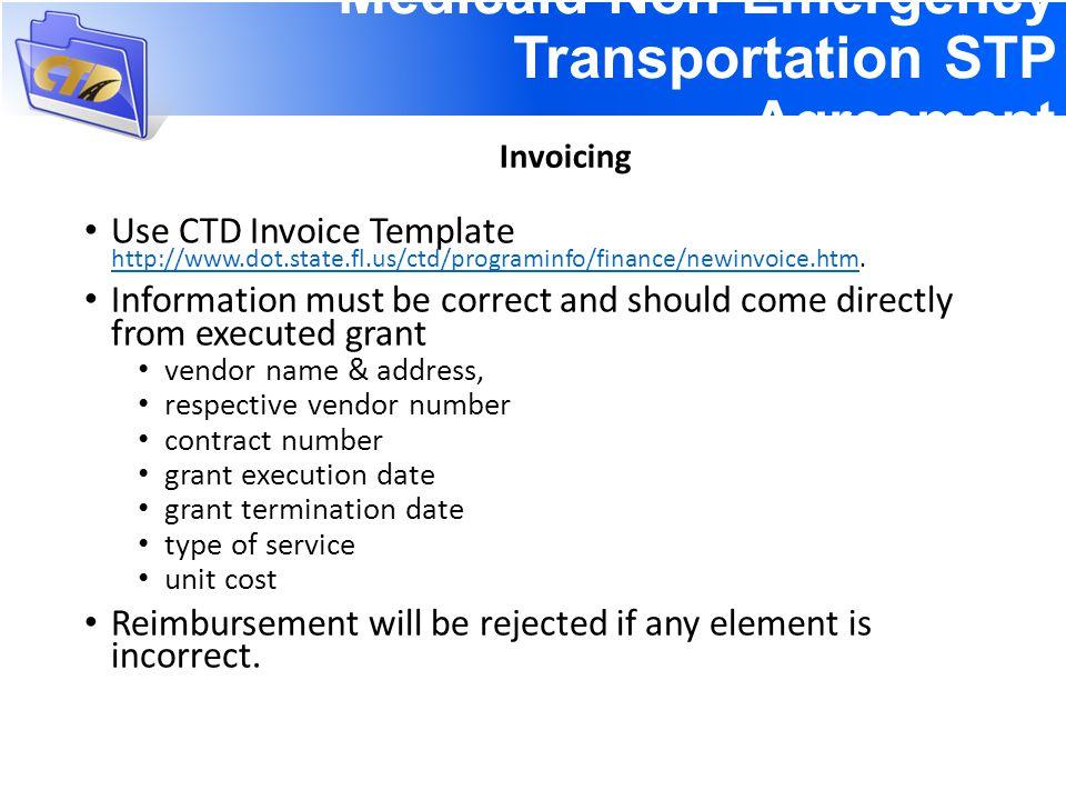 Use CTD Invoice Template http://www.dot.state.fl.us/ctd/programinfo/finance/newinvoice.htm.