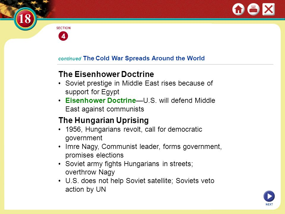 NEXT 4 SECTION The Eisenhower Doctrine Soviet prestige in Middle East rises because of support for Egypt Eisenhower Doctrine—U.S. will defend Middle E