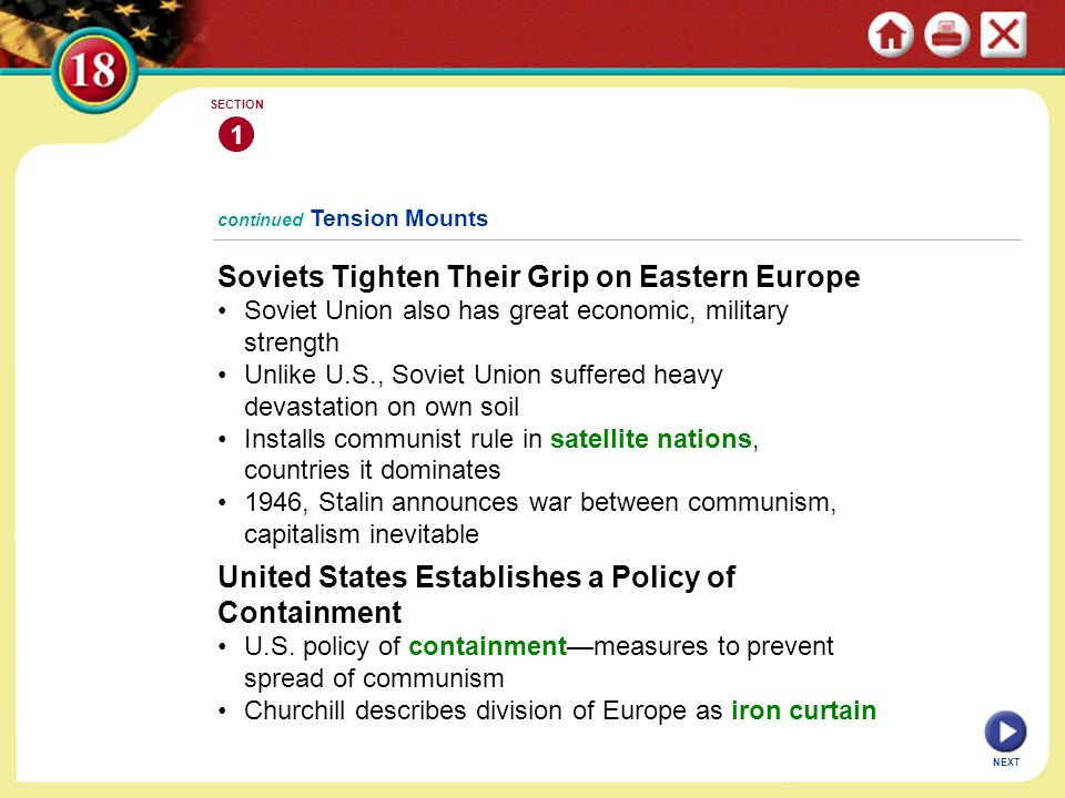 continued Tension Mounts Soviets Tighten Their Grip on Eastern Europe Soviet Union also has great economic, military strength Unlike U.S., Soviet Unio