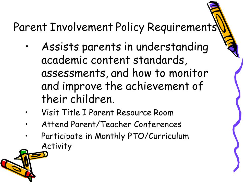 DRAFT Assists parents in understanding academic content standards, assessments, and how to monitor and improve the achievement of their children.