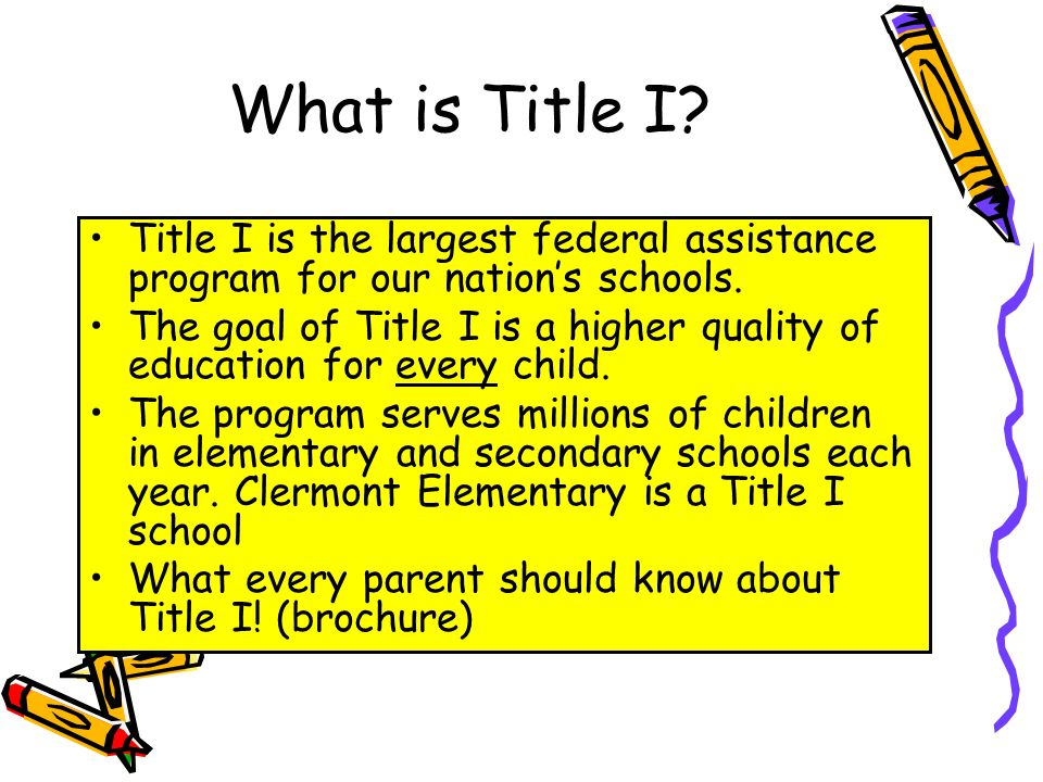 DRAFT What is Title I. Title I is the largest federal assistance program for our nation's schools.