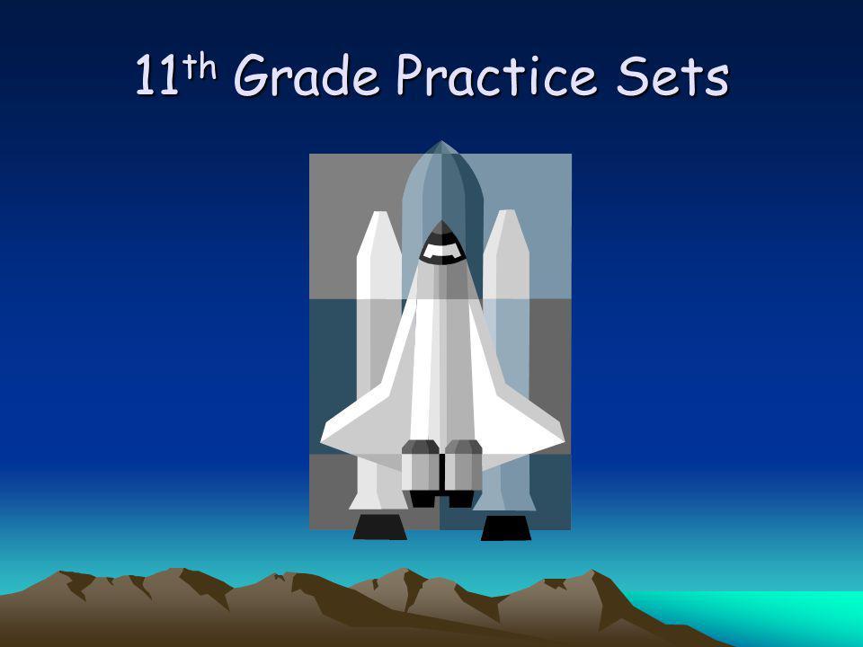 11 th Grade Practice Sets