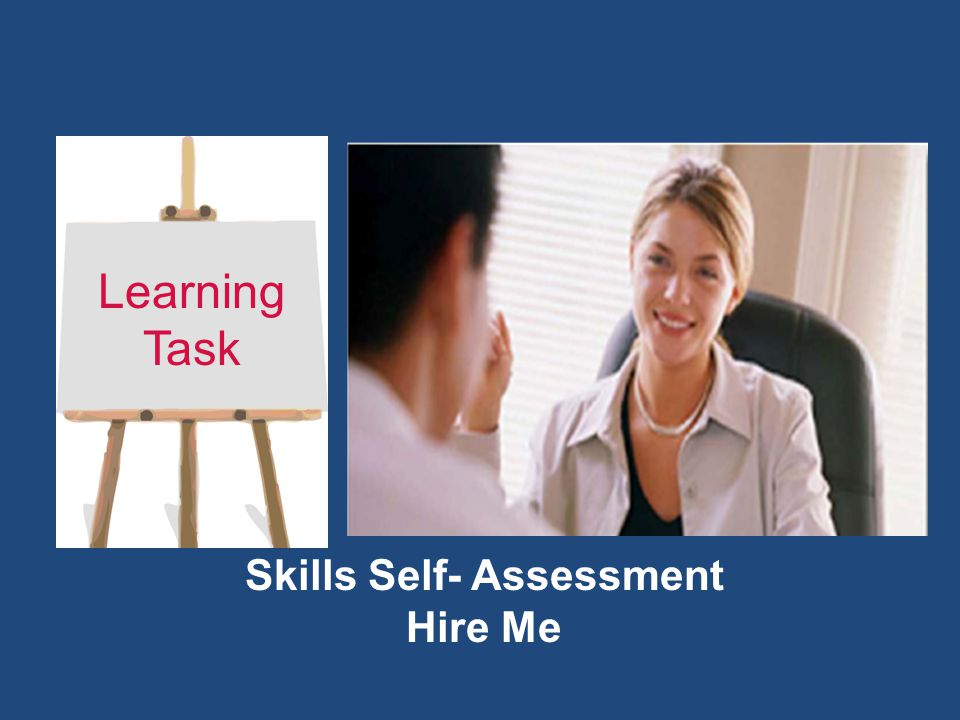 Skills Self- Assessment Hire Me Learning Task