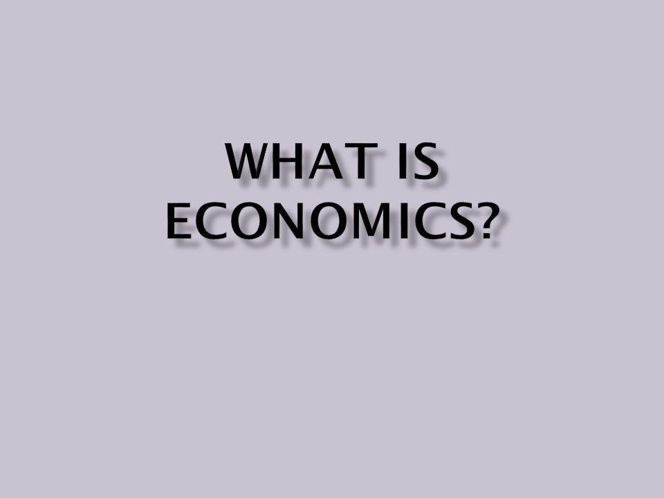 What fundamental qualities make up Economics? Wants Versus Needs