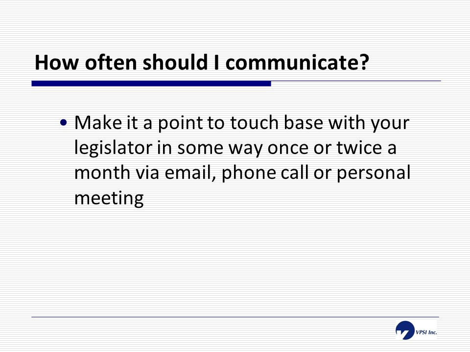 How often should I communicate.