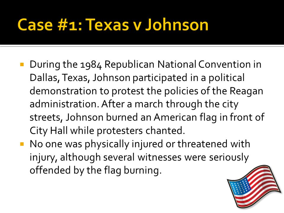  During the 1984 Republican National Convention in Dallas, Texas, Johnson participated in a political demonstration to protest the policies of the Re