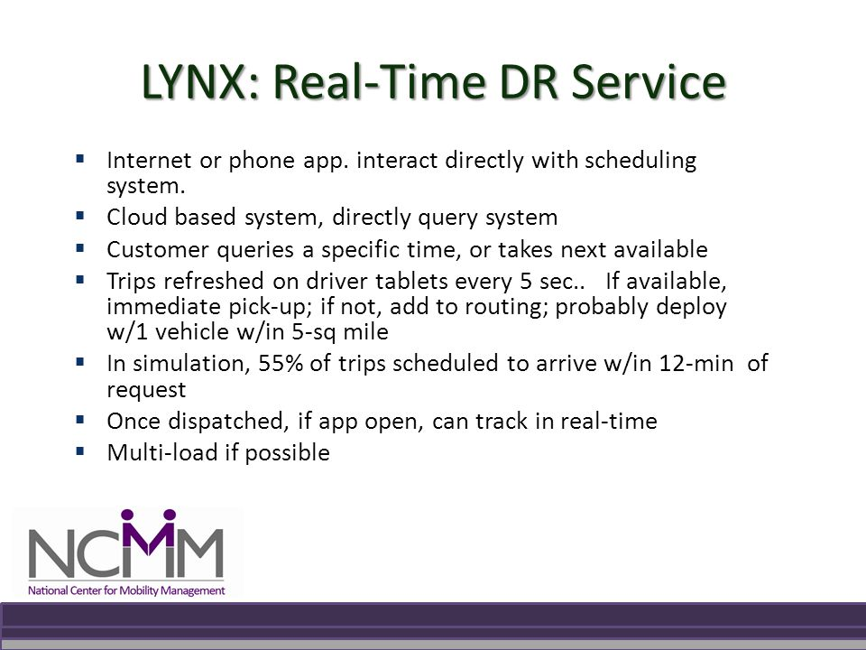 LYNX: Real-Time DR Service  Internet or phone app.