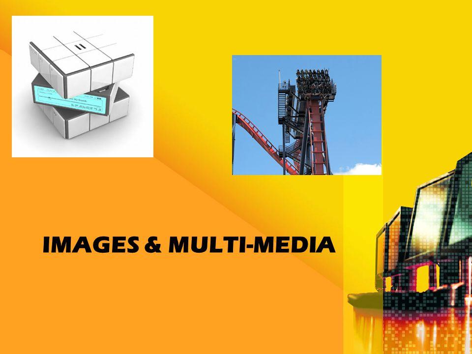 IMAGES & MULTI-MEDIA