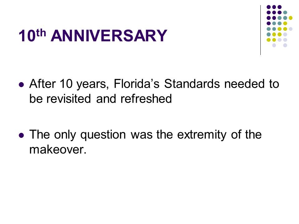 2005/2006 Guiding Documents College Board Review of FL Mathematics standards International Center for Leadership in Education's review of FL Mathematics standards Fordham Foundation Koret Task Force